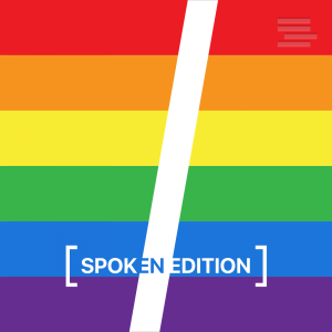 HuffPost Queer Voices – Spoken Edition