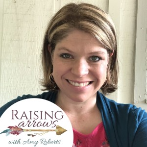Raising Arrows - Big Family Homeschool