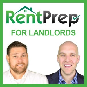 RentPrep For Landlords Podcast: Property Management | Rental Income | Tenant Screening | REI