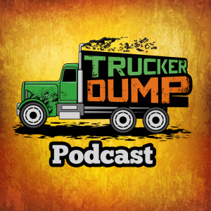Trucker Dump - A Trucking Podcast
