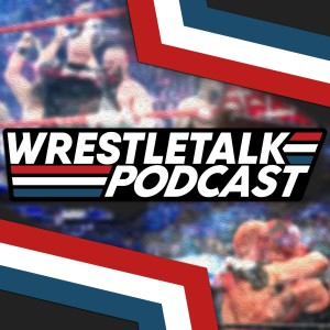 WrestleTalk's WrestleRamble