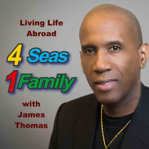Four Seas One Family and the Expat Life
