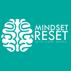 Mindset Reset Podcast | Motivation | Self-Improvement | Success | Mindset | Inspiration | Personal Development | Confidence | Personal Growth