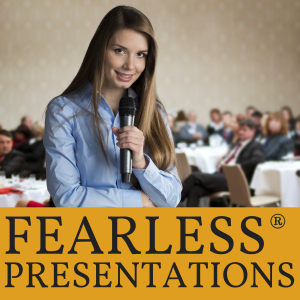 Fearless Presentations: Public Speaking Tips and Presentation Skills for Business Presenters