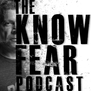KNOW FEAR with Tony Blauer