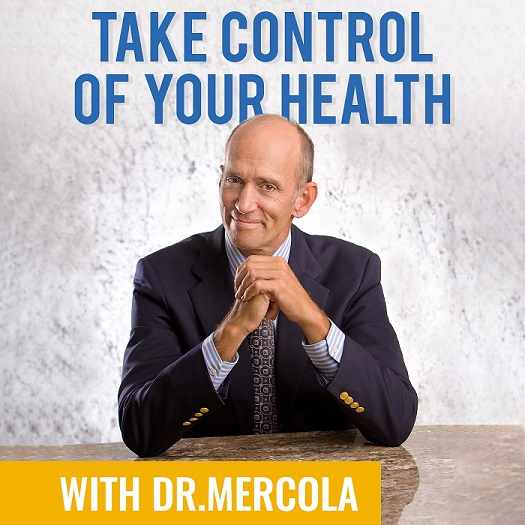 Take Control of Your Health with Dr  Mercola Podcast | Free
