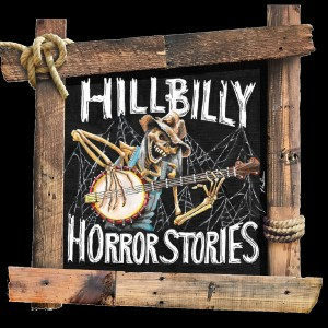 Hillbilly Horror Stories
