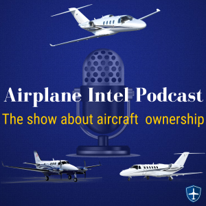 Airplane Intel Podcast - Aviation Podcast