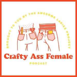 Crafty Ass Female