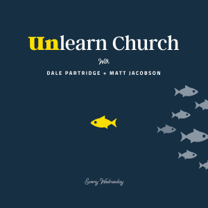 Unlearn Church