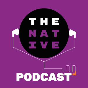 The Native Podcast