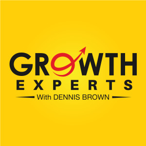 Growth Experts with Dennis Brown