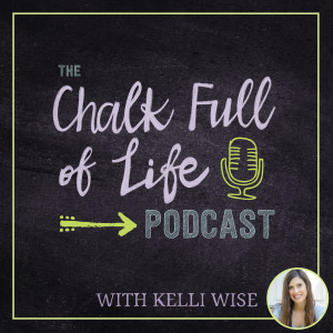 The Chalk Full of Life Podcast