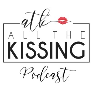 All The Kissing