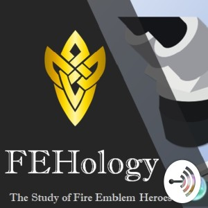 FEHology: The Study of Fire Emblem Heroes