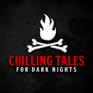 Chilling Tales for Dark Nights: A Horror Anthology and Scary Stories Series Podcast