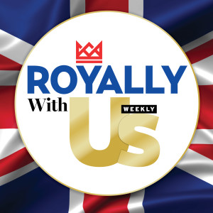 Royally Us - Us Weekly Royal News and Discussion