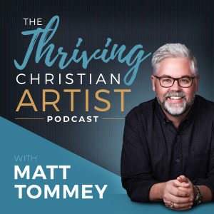 The Thriving Christian Artist