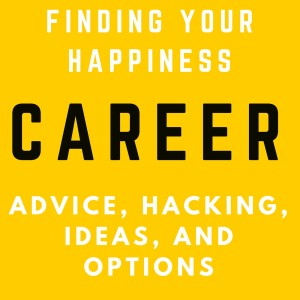 Career Advice, Hacking, Ideas and Options - Sales, Marketing, Job, SDR, B2B, Wealth and Lifestyle