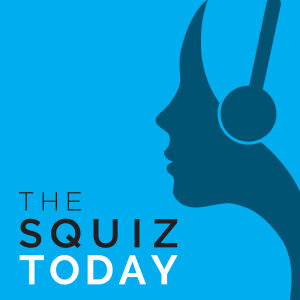 Squiz Today