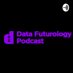 Data Futurology - Data Science, Machine Learning & Artificial Intelligence From Top Industry Leaders