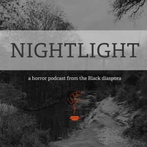 Nightlight: The Black Horror Podcast