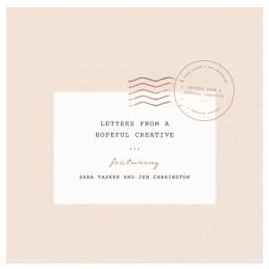 Letters From A Hopeful Creative