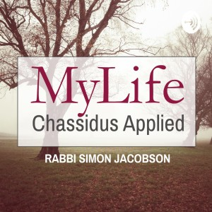 MyLife: Chassidus Applied