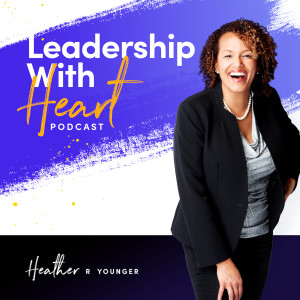 Leadership With Heart
