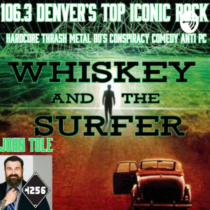 Whiskey and The Surfer