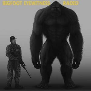 Bigfoot Eyewitness Radio