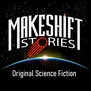 Original Science Fiction – Makeshift Stories