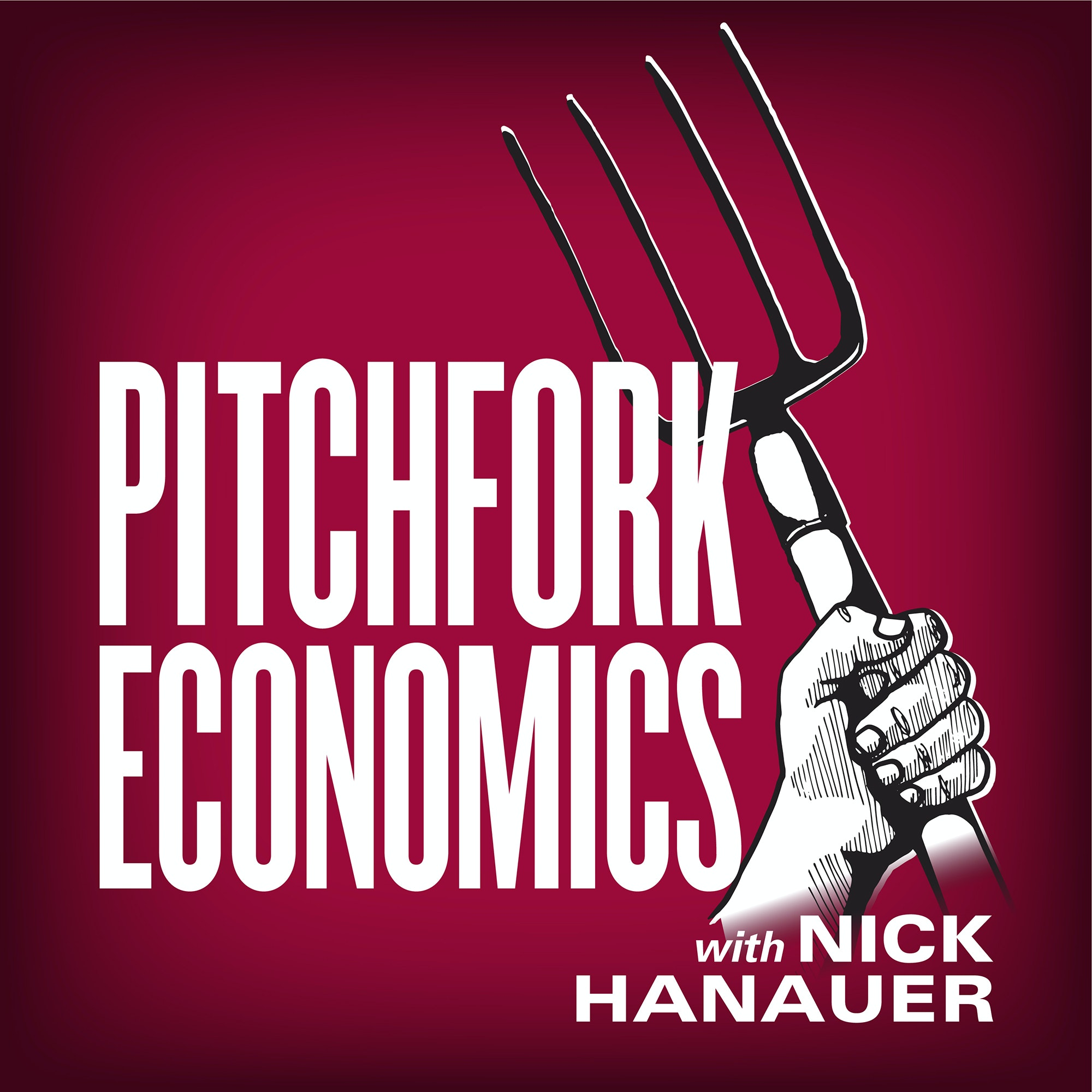 Pitchfork Economics with Nick Hanauer Podcast | Free