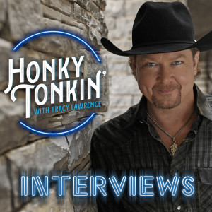 Honky Tonkin' with Tracy Lawrence: The Interviews