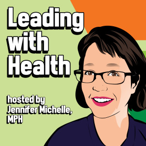 Leading with Health
