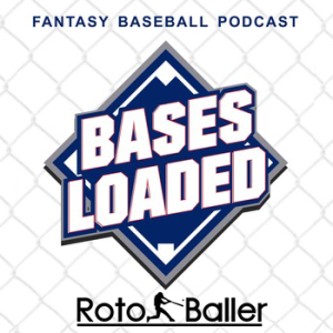 Bases Loaded Fantasy Baseball Podcast