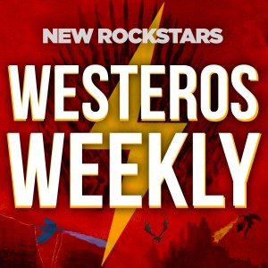 Westeros Weekly: A Game of Thrones Podcast