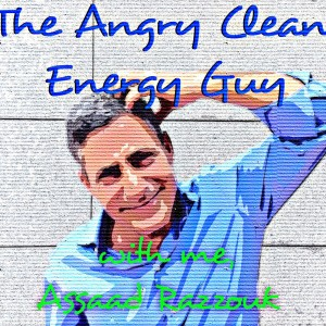 The Angry Clean Energy Guy