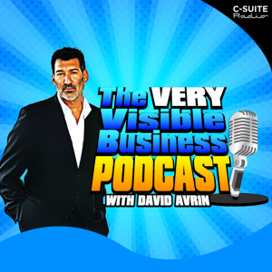 The VERY Visible Business Podcast with David Avrin