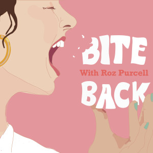 Bite Back with Rozanna Purcell