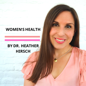 Women's Health By Heather Hirsch