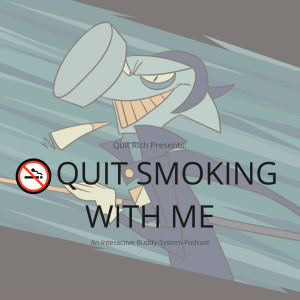 🚭 Quit Smoking With Me : A 30-Day Interactive Podcast