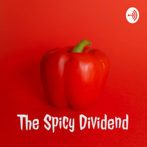 The Spicy Dividend