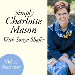 Simply Charlotte Mason Homeschooling (video)