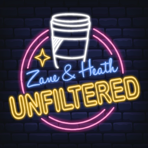 Zane and Heath: Unfiltered