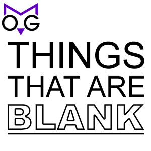 Things That Are Blank - Game Show