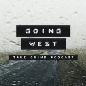 Going West: True Crime