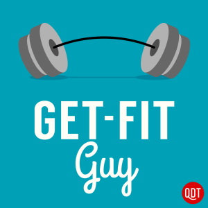 Get-Fit Guy's Quick and Dirty Tips to Get Moving and Shape Up
