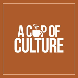 A Cup of Culture