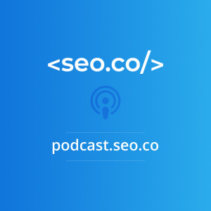 SEO Podcast | SEO.co Search Engine Optimization Podcast
